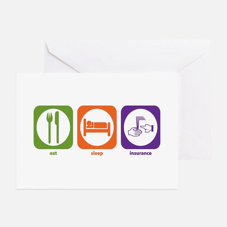 Eat Sleep Insurance Greeting Cards