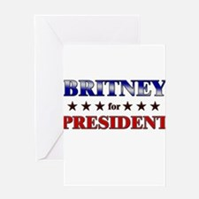 BRITNEY for president Greeting Card
