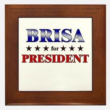 BRISA for president Framed Tile