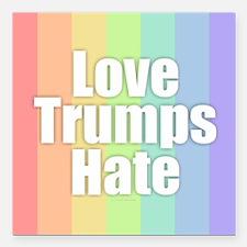 "Love Trumps Hate - Rainb Square Car Magnet 3"" x 3"""