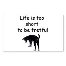 Life Is Too Short Rectangle Decal