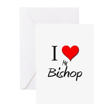 I Love My Bishop Greeting Cards (Pk of 10)