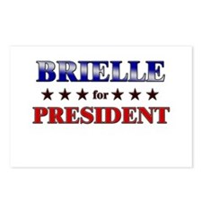 BRIELLE for president Postcards (Package of 8)