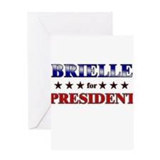 BRIELLE for president Greeting Card