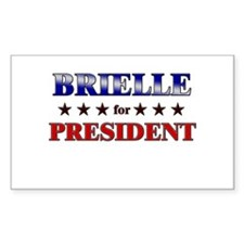 BRIELLE for president Rectangle Decal