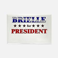 BRIELLE for president Rectangle Magnet