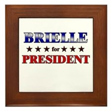 BRIELLE for president Framed Tile