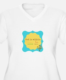 God is Within Her Plus Size T-Shirt