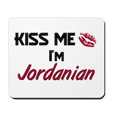 Kiss me I'm Jordanian Mousepad