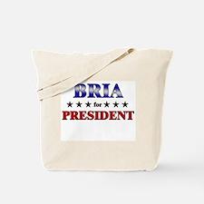 BRIA for president Tote Bag
