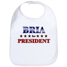 BRIA for president Bib