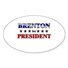 BRENTON for president Oval Decal