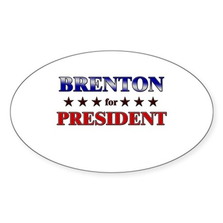 BRENTON for president Oval Sticker