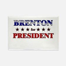 BRENTON for president Rectangle Magnet