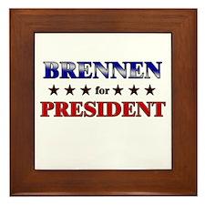 BRENNEN for president Framed Tile