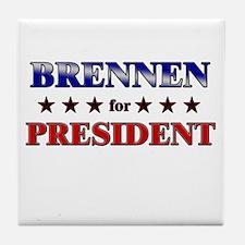 BRENNEN for president Tile Coaster