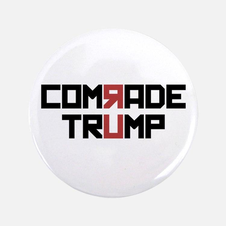 Comrade Trump Button