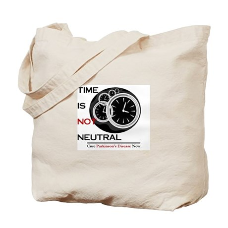 Time Is Not Neutral Tote Bag