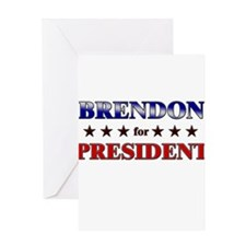 BRENDON for president Greeting Card