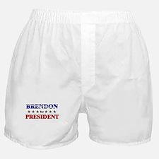 BRENDON for president Boxer Shorts
