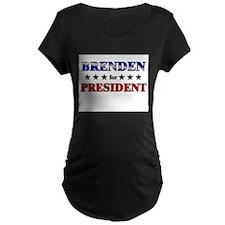 BRENDEN for president T-Shirt