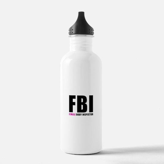 FBI Female Body Inspec Water Bottle