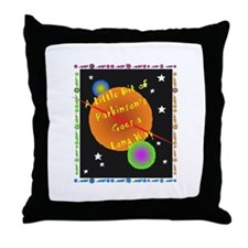 A Little Bit of Parkinson's G Throw Pillow