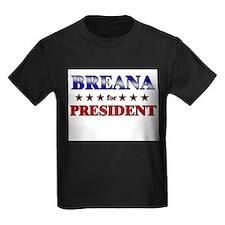 BREANA for president T