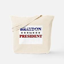 BRAYDON for president Tote Bag