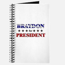 BRAYDON for president Journal