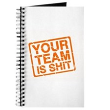 Your Team is Shit Journal