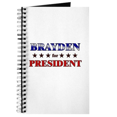 BRAYDEN for president Journal