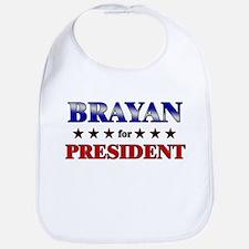 BRAYAN for president Bib