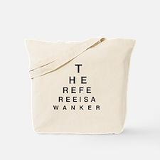 Blind REFEREE Tote Bag