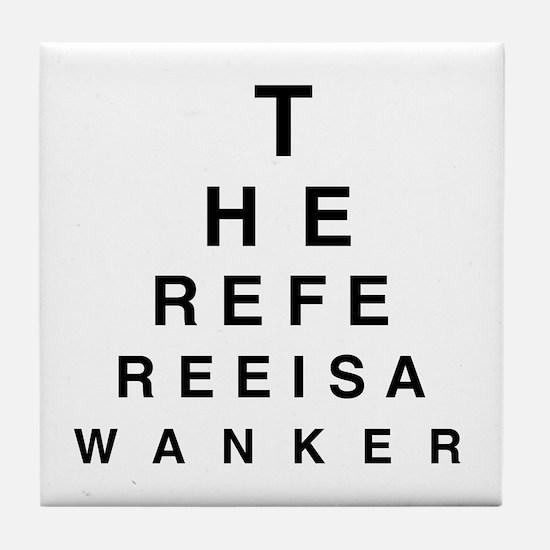 Blind REFEREE Tile Coaster