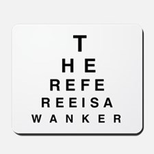 Blind REFEREE Mousepad
