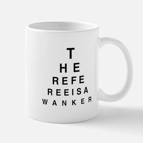 Blind REFEREE Mug