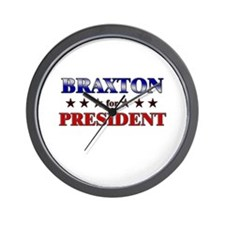 BRAXTON for president Wall Clock