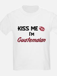 Kiss me I'm Guatemalan T-Shirt