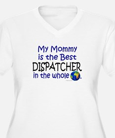 Best Dispatcher In The World (Mommy) T-Shirt