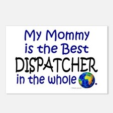 Best Dispatcher In The World (Mommy) Postcards (Pa