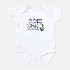 Best Dispatcher In The World (Mommy) Infant Bodysu