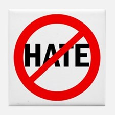 Say NO to Hate Tile Coaster