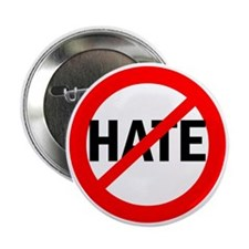 """Say NO to Hate 2.25"""" Button"""