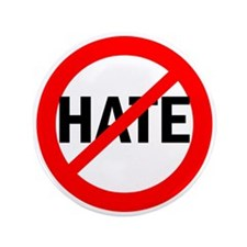 """Say NO to Hate 3.5"""" Button"""