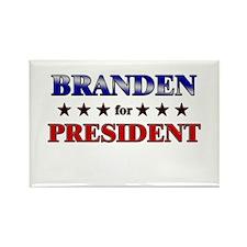 BRANDEN for president Rectangle Magnet