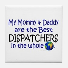 Best Dispatchers In The World Tile Coaster