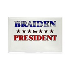 BRAIDEN for president Rectangle Magnet