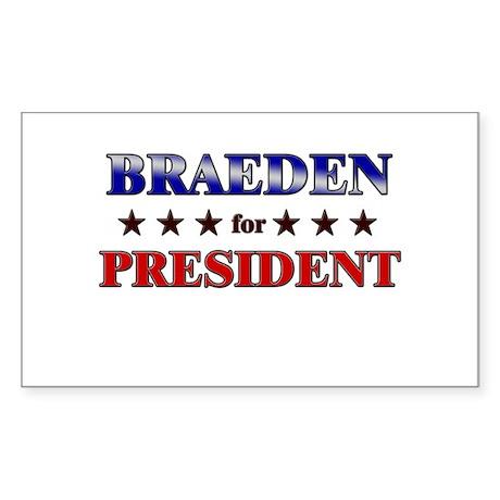 BRAEDEN for president Rectangle Sticker