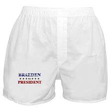 BRAEDEN for president Boxer Shorts